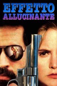 Effetto allucinante [HD] (1991)