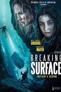 Breaking Surface – Trattieni il respiro [HD] (2019)