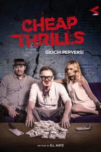 Cheap Thrills – Giochi perversi [HD] (2013)