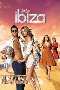 Loving Ibiza [HD] (2013)