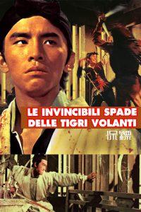 Le invincibili spade delle tigri volanti [HD] (1969)