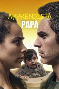 Apprendista papà [HD] (2020)
