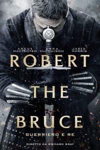 Robert the Bruce – Guerriero e re [HD] (2019)