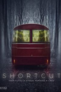 Shortcut – Non tutte le strade portano a casa [HD] (2020)