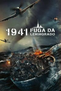 1941 – Fuga da Leningrado [HD] (2019)