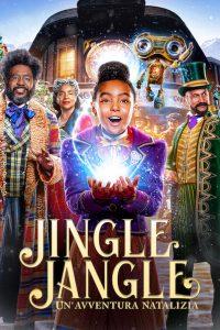 Jingle Jangle: Un'avventura natalizia [HD] (2020)