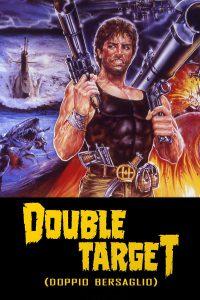 Double Target – Doppio bersaglio [HD] (1987)
