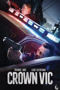 Crown Vic [HD] (2019)