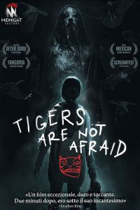 Tigers Are Not Afraid [HD] (2017)