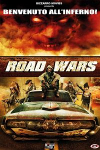 Road Wars [HD/3D] (2015)