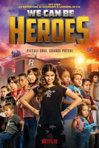 We Can Be Heroes [HD] (2020)