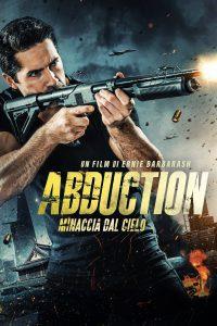 Abduction – Minaccia dal cielo [HD] (2019)