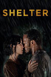 Shelter [HD] (2014)