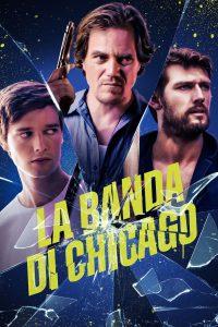 La banda di Chicago [HD] (2020)