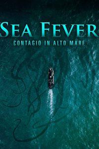 Sea Fever – Contagio in alto mare [HD] (2019)