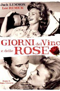 I giorni del vino e delle rose [HD] (1962)