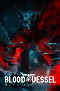 Blood Vessel – Nave assassina [HD] (2019)