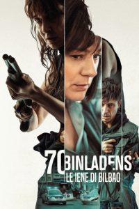 70 Binladens – Le iene di Bilbao [HD] (2018)
