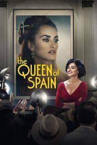 The Queen of Spain [HD] (2016)