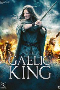The Gaelic King [HD] (2017)