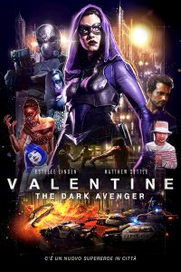 Valentine – The Dark Avenger [HD] (2017)