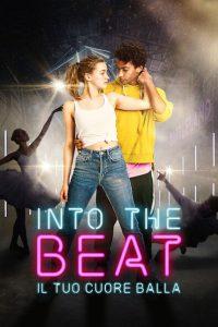 Into the Beat – Il tuo cuore balla [HD] (2020)