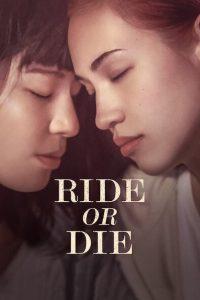 Ride or Die [Sub-ITA] (2021)