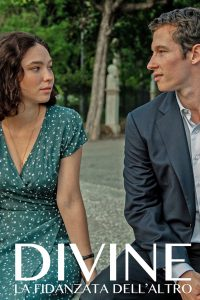 Divine – La fidanzata dell'altro [HD] (2020)