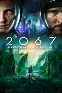2067 – Battaglia per il futuro [HD] (2020)