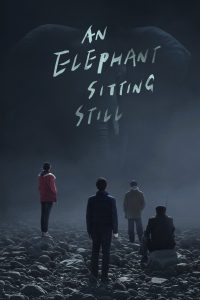 An Elephant Sitting Still [Sub-ITA] (2017)