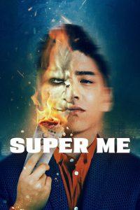 Super Me [Sub-ITA] (2019)