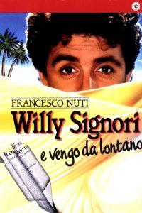Willy Signori e vengo da lontano (1989)