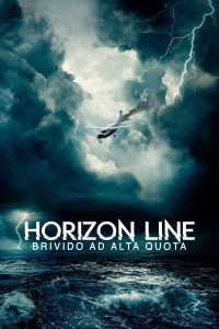 Horizon Line – Brivido ad alta quota [HD] (2020)