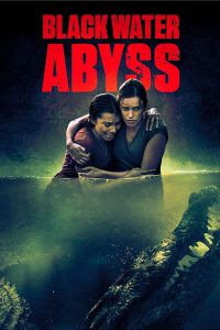 Black Water: Abyss [HD] (2020)