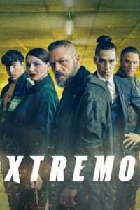 Xtremo [HD] (2021)
