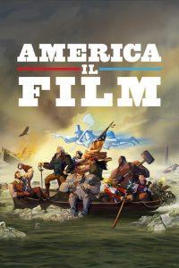 America: Il film [HD] (2021)