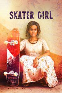 Skater Girl [HD] (2021)