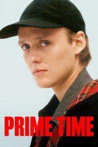 Prime Time [HD] (2021)