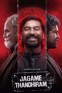 Jagame Thandhiram [HD] (2021)