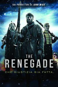 The Renegade [HD] (2018)
