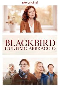 Blackbird – L'ultimo abbraccio [HD] (2019)