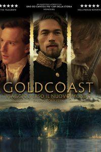 Gold Coast – Viaggio verso il nuovo mondo [HD] (2015)