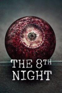 The 8th Night [Sub-ITA] (2021)