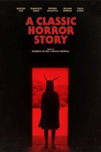 A Classic Horror Story [HD] (2021)