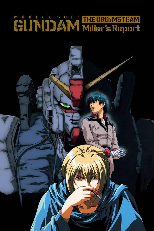 Mobile Suit Gundam: The 08th MS Team – Miller's Report [SUB-ITA] (1998)