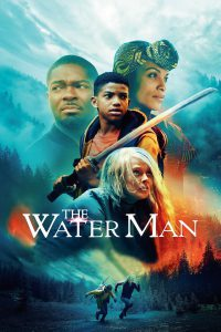 The Water Man [HD] (2020)