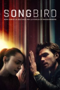 Songbird [HD] (2021)