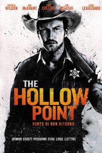 The Hollow Point – Punto di non ritorno [HD] (2016)