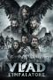 Vlad l'impalatore [HD] (2018)