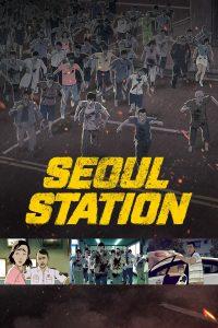 Seoul Station [HD] (2016)